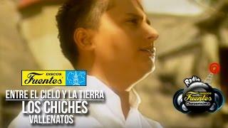Entre El Cielo y La Tierra - Los Chiches Vallenatos ( Video Oficial )/ Discos Fuentes
