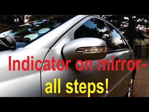 Turn signal on mirror repair for C-class (W203) - All steps shown