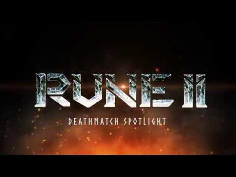Rune II Deathmatch Spotlight - Kill or be Killed
