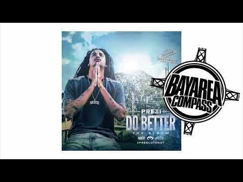 Prezi ft. Philthy Rich, OMB Peezy, Mozzy - Do Better Remix [BayAreaCompass] Prod. Smackz