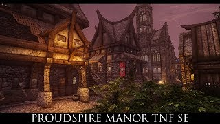 Skyrim SE Mods: Proudspire Manor TNF SE