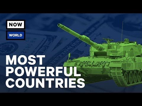 The World's Most Powerful Countries | NowThis World