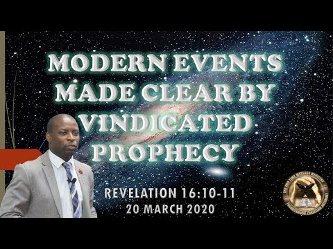 Modern Events made clear by Vindicated Prophecy