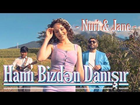 Nuri Serinlendirici & Jane - HAMI BİZDƏN DANIŞIR (Indonesia/Bali 2019) mp3 yukle - mp3.DINAMIK.az