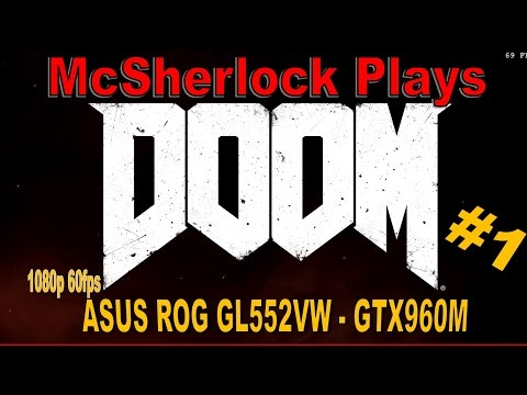 30-40 fps with GTX 960M? :: DOOM General Discussions