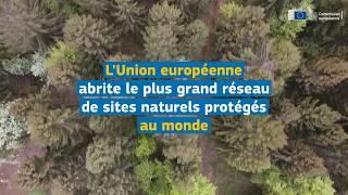 Natura 2000 : l'Europe protège les sites & les espèces les plus menacés d'Europe