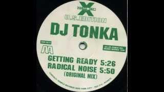 DJ Tonka - Radical Noise (Original Mix)
