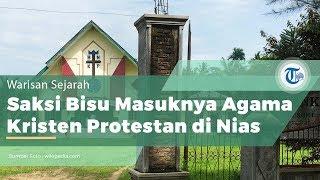 Gereja Banua Niha Keriso Protestan Nias, Saksi Bisu Masuknya Kristen Protestan ke Nias