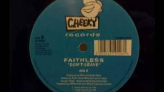 faithless don't leave mix 2