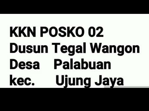 KKN 2019 Dsn. Tegal Wangon Kec. Ujungjaya Kab. Sumedang