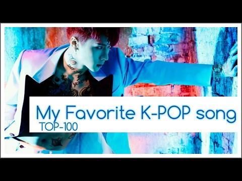 [ TOP-100] My Favorite K-POP song