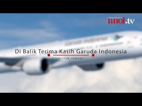 Di Balik Terima Kasih Garuda Indonesia Untuk Jokowi