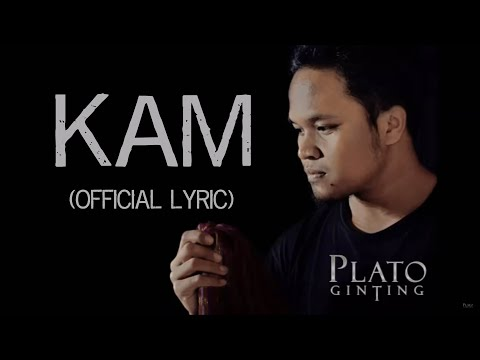 Plato Ginting - Kam (Official Lyric Video) Mp3