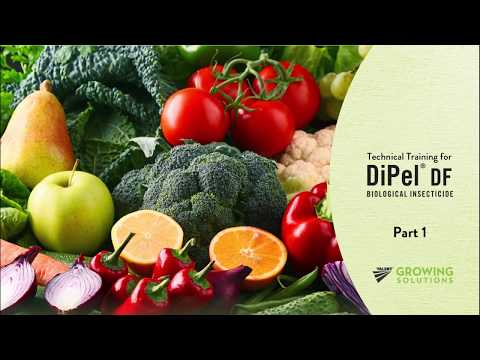 , title : 'DiPel® Biological Insecticide Technical Training Part 1