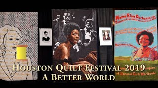 Lyric Kinard presents 'A Better World' exhibit at the 2019 Houston Quilt Festival.