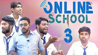 ONLINE SCHOOL PART-3 | School life |  Veyilon Entertainment