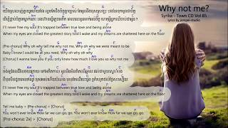 Why Not Me Lyrics - Syrika