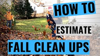 How To Estimate Fall Clean Ups 2019