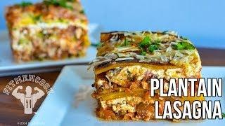 FitMenCook Plantain Lasagna & Zucchini Lasagna Recipe / Lasañas de Plátano y Calabacín
