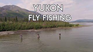 Yukon Fly Fishing