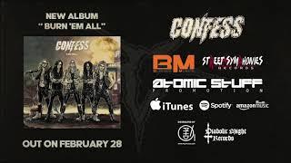 CONFESS - Burn em all (teaser)