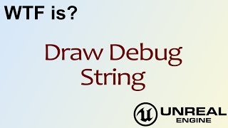 Blueprint debugging common sense wtf is draw debug string in unreal engine 4 ue4 malvernweather Gallery