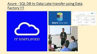 Azure - SQL DB to Data Lake transfer using Data Factory !!!