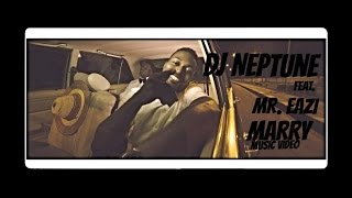 DJ Neptune feat Mr Eazi - MARRY - Official Video