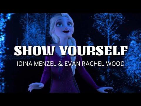 Show Yourself - Idina Menzel, Evan Rachel Wood (Frozen 2 Soundtrack) Lyric Video