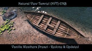 SkyrimSE | NVT ENB - Vanilla Weathers Preset | Visually Redone & New ENB Effects