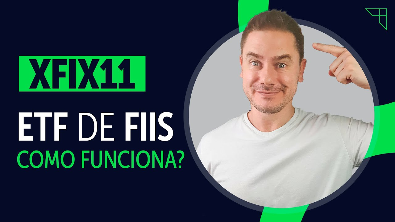ETF de FIIs: XFIX11 como funciona?