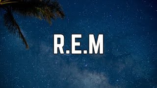Ariana Grande   R.E.M (Lyrics)