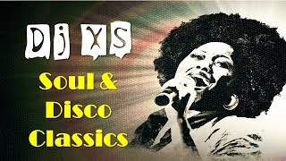 Dj XS Soul Music & Disco Mix   2 Hours Of Classic Soul & Disco Grooves   Free Download