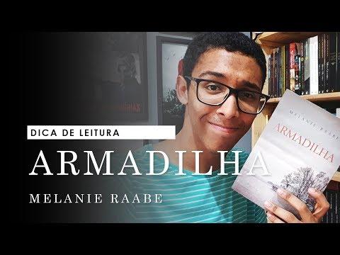 RAPIDINHA: Armadilha, da Melanie Raabe | @umbookaholic