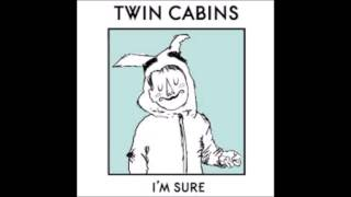 Twin Cabins - San Again