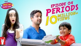 Se× Chat with Pappu & Papa | Episode 04 | Periods | Se× Education