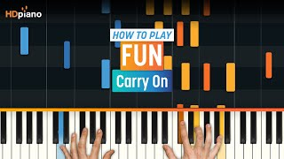 """""""Carry On"""" by Fun. 