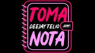 Deejay Telio - Toma Nota (Lyric Video Oficial)