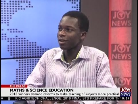 Maths $ Science Education - The Pulse on JoyNews (19-9-18)