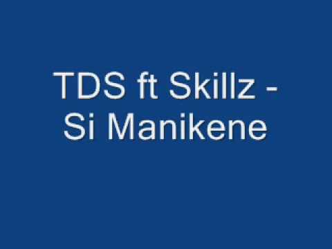 Skillz - Manekene Ft TDS