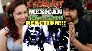 5 SCARIEST Mexican Urban Legends - REACTION!!!