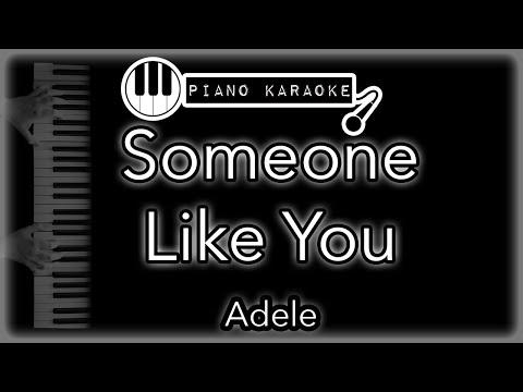 Someone Like You - Adele - Piano Karaoke Instrumental