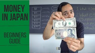 Understanding Money in Japan | U.S. Dollars to Japanese Yen