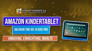 Kindertablet von Amazon: Fire HD 10 Kids (NEU 2021) mit Kinderkopfhörer [Unboxing-Einrichung-Tipps]