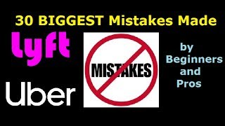 30 BIGGEST Mistakes New and Pro Uber &  Lyft drivers make. Long video #Uber #Lyft