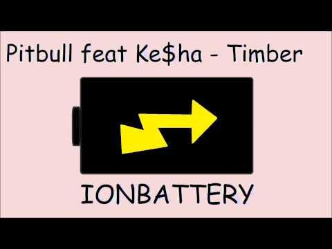 Pitbull feat Ke$ha - Timber [HQ + Download]