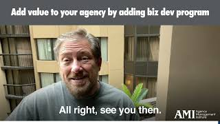 Add Value to Your Agency by Adding Consistent Biz Dev