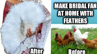 DIY/You can make the best out of waste/how to make bridal hand fan at home with bird feathers/crafts