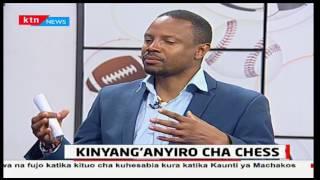 Zilizala Viwanjani: Kinyang'anyiro cha Chess - 13/04/2017 [Sehemu ya Kwanza]
