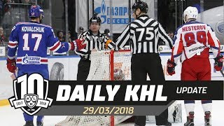 Daily KHL Update  - March 29th, 2018 (English)